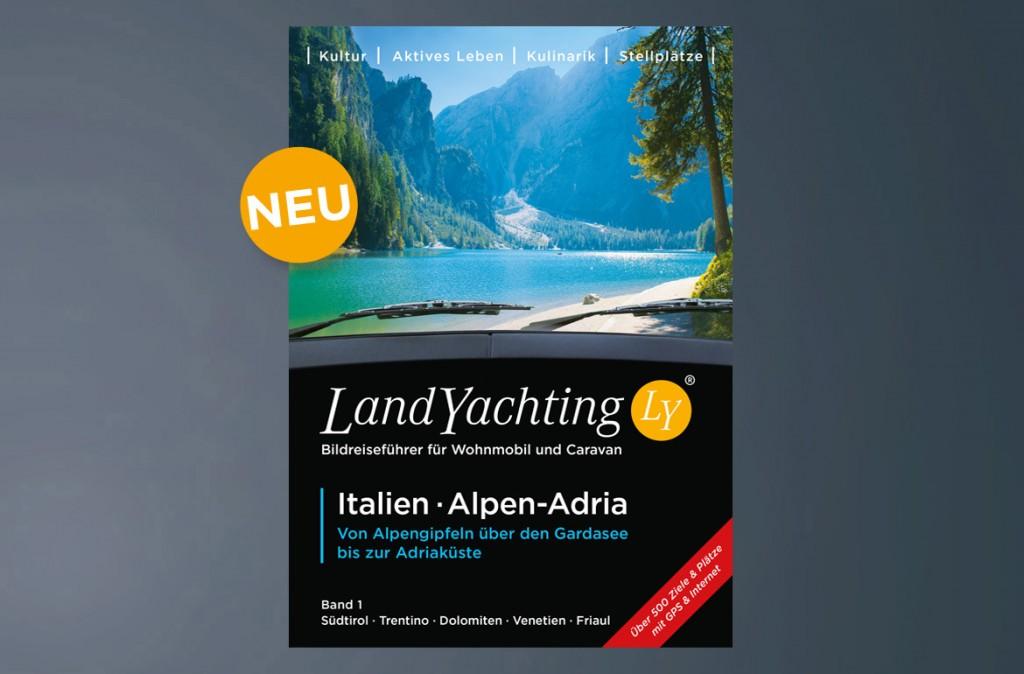 LandYachting Reiseführer Wohnmobil CaravanItalien Alpen Adria