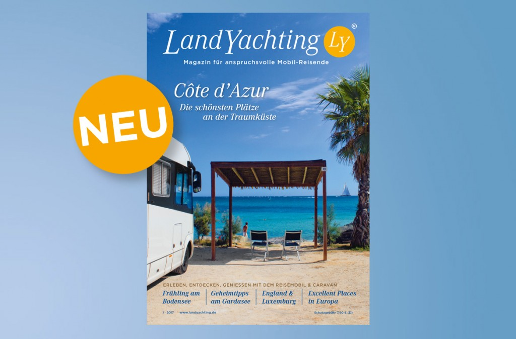 Das neue LandYachting Magazin hat Luxus Cämpingplätze und Reisetipps in ganz Europa