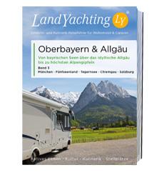 Wohnmobil und caravan Reiseführer Oberbayern Allgäu